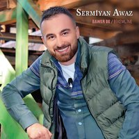 Bawer Be / Bixemlîne — Sermiyan Awaz
