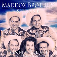 Lonely Street — Maddox Brothers & Rose