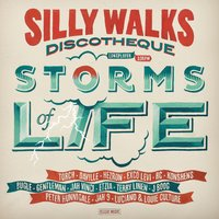 Silly Walks Discotheque - Storms of Life — Silly Walks Discotheque