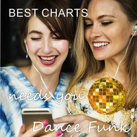 Best Charts Needs You: Dance Funk — сборник