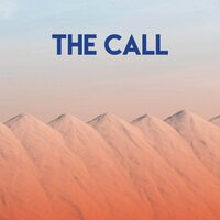 The Call — East End Brothers