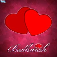 Bedharak - Single — Soni Chauhan