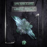 Losing Myself — Samii, Late Riser