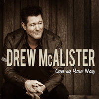 Coming Your Way — Drew McAlister