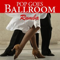 Pop Goes Ballroom: Rumba — Count Dee's Dancesport Unlimited
