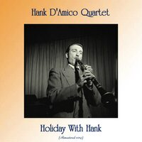 Holiday With Hank — Hank D'Amico Quartet