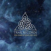 Trail Records  : 5 Years In Space 2007-2012 — сборник