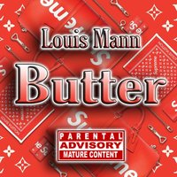 Butter — Louis Mann