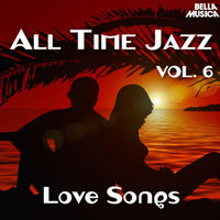 All Time Jazz: Love Songs, Vol. 6 — сборник