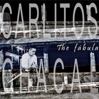 The Fabula — Carlitos Chacal