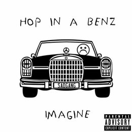 Hop in a Benz — Imagine, SexCurryBeats