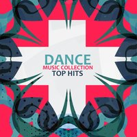 Dance Music Collection — Dance