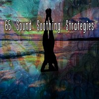 65 Sound Soothing Strategies — Yoga
