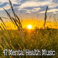 47 Mental Health Music — White Noise Therapy