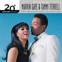 20th Century Masters: The Millennium Collection: The Best Of Marvin Gaye & Tammi Terrell — Tammi Terrell, Marvin Gaye