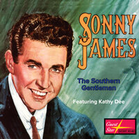 The Southern Gentleman — Sonny James, Kathy Dee