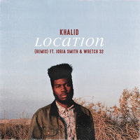Location — Khalid, Jorja Smith, Wretch 32