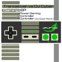 Gaming EP — Trancelovers feat. DJ Cyber, Trancelovers & DJ Cyber feat. DJ Cyber