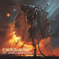 My Disintegration — Celldweller
