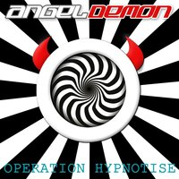 Operation Hypnotise — Angeldemon