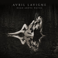 Head Above Water — Avril Lavigne