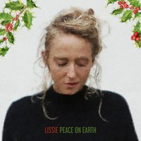 Peace on Earth — Lissie