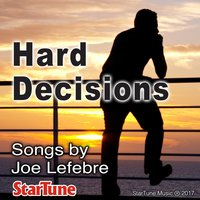 Hard Decisions — Joe Lefebre