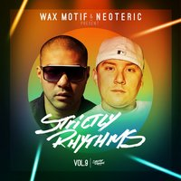 Wax Motif & Neoteric Present Strictly Rhythms Vol. 9 — сборник