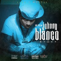 The Johnny Blanco Story — Lil Yella