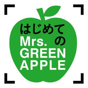 Mrs. GREEN APPLE - Speaking