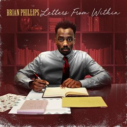 Letters from Within — Brian Phillips