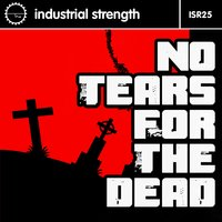 I S R 25 No Tears for the Dead — сборник
