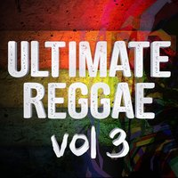 Ultimate Reggae Vol 3 — DJ MixMasters