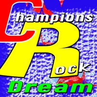 Champions Rock Dream — Favorite Star