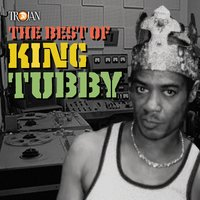The Best of King Tubby — King Tubby