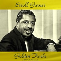 Erroll Garner Golden Tracks — Erroll Garner