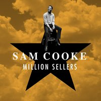 Million Sellers — Sam Cooke