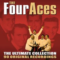 The Ultimate Collection — The Four Aces