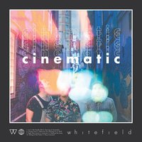 Cinematic — Whitefield