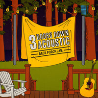 Acoustic Back Porch Jam — 3 Doors Down