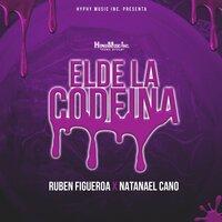 3b28ead0a1 El de la Codeina — Natanael Cano, Ruben Figueroa