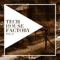 Tech House Factory, Vol. 2 — сборник