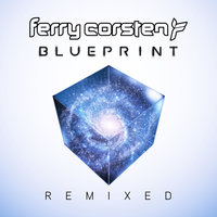 Blueprint Remixed — Ferry Corsten