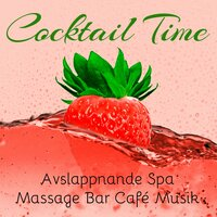 Cocktail Time - Avslappnande Spa Massage Bar Café Musik med Easy Listening Chillout Instrumental Ljud — piano music & Bedtime Songs Collective & Relaxation Music Room, Piano Music, Bedtime Songs Collective, Relaxation Music Room