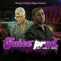 Juice — Rioma, Sean Vegas Grand