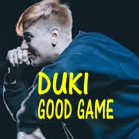 Good Game — Duki