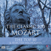 The Classic 100: Mozart - Top Ten and Other Highlights — сборник