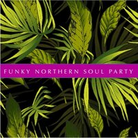 Funky Northern Soul Party — сборник