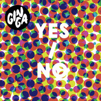 Yes / No — Gin Ga