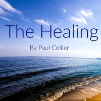 The Healing — Paul Collier